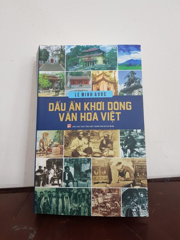 Dấu ấn khơi dòng văn hóa Việt cuốn sách khảo cứu công phu - Ảnh 1.