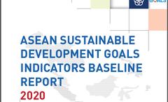 ASEAN công bố báo cáo, cổng dữ liệu trực tuyến về các chỉ tiêu phát triển bền vững