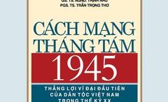 Một ấn phẩm đặc biệt về thắng lợi vĩ đại của Cách mạng tháng Tám 1945