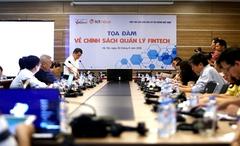 Sẽ ban hành sandbox với yêu cầu cụ thể để thúc đẩy fintech tại Việt Nam