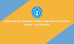 Hướng dẫn gia hạn thẻ BHYT và đóng tiếp BHXH tự nguyện trên Cổng DVC quốc gia