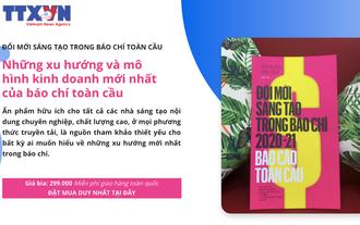 Ra mắt bản tiếng Việt báo cáo toàn cầu về Đổi mới Sáng tạo trong Báo chí